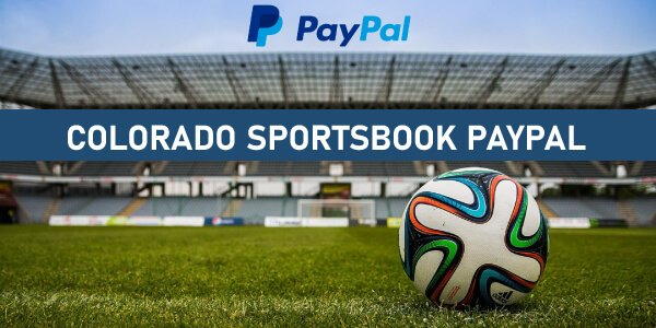 CO PayPal sportsbooks